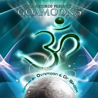 Various Artists | Goa Moon Vol 3 by Ovnimoon & Dr  Spook (Best of