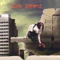 GODS GIRLFRIEND: Don't Panic