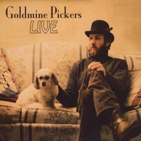 Goldmine Pickers | LIVE
