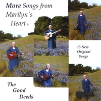 The Good Deeds | More Songs from Marilyn's Heart