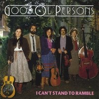 Good Ol' Persons | I Can't Stand to Ramble