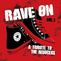 Various Artists | Rave On: a Tribute to the Reducers Vol. 1