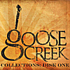 Various Artists: Goose Creek Collections: Disk One
