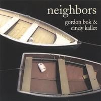 Gordon Bok & Cindy Kallet | Neighbors