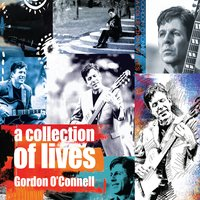 Gordon O'Connell | A Collection of Lives