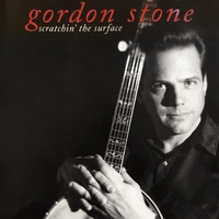 Gordon Stone | Scratchin' the Surface - Limited Edition Vinyl