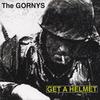 The Gornys: Get A Helmet