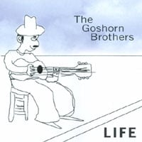 Goshorn Brothers | Life