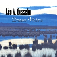 Leo A. Gosselin | Dream Waters