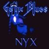 Gothic Blues: Nyx