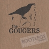 THE GOUGERS: Bootlegs, Vol. 1