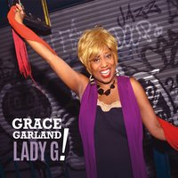 Grace Garland | Lady G!