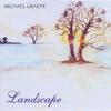 MICHAEL GRAEFE: Landscape