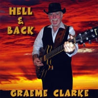 Graeme Clarke | Hell and Back