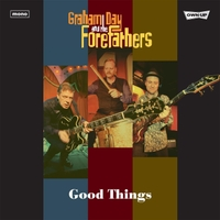 Graham Day & the Forefathers | Good Things