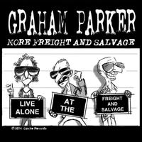 Graham Parker | More Freight and Salvage