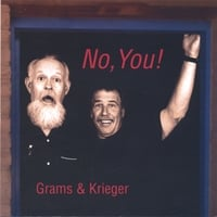 Grams & Krieger | No, You!