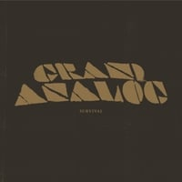 Grand Analog | Survival