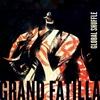 Grand Fatilla: Global Shuffle