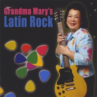Mary Ho | Grandma Mary's Latin Rock