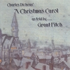 Grant Fitch: A Christmas Carol