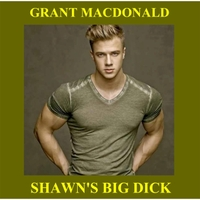 Grant Macdonald Shawns Big Dick
