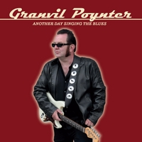 Granvil Poynter: Granvil Poynter-Another Day Singing The Blues