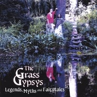 The Grass Gypsys | Legends, Myths, And Fairytales