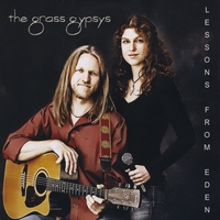 The Grass Gypsys: Lessons From Eden