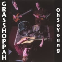Grasshoppah | Ohsoyoung