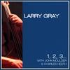 Larry Gray: 1, 2, 3...