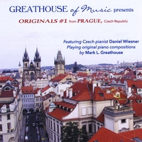 Daniel Wiesner, Helena Greathouse & Mark L. Greathouse | Originals #1 from Prague (Greathouse of Music Presents)