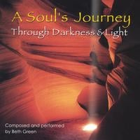 Beth Green | A Soul's Journey Through Darkness & Light