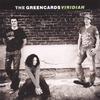 THE GREENCARDS: Viridian