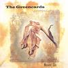 THE GREENCARDS: Movin' On