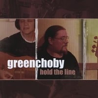 GreenChoby : Hold The Line