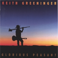 Keith Greeninger | Glorious Peasant