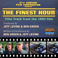 "Ben Green & Jeff Levine | The Finest Hour (Title Theme from ""The Finest Hour"")"