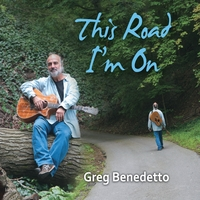 Greg Benedetto | This Road I'm On