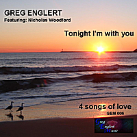 Greg Englert | Tonight I'm With You (feat. Nicholas Woodford)