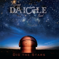 The Gregg Daigle Band | Dig The Stars
