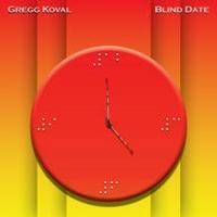Gregg Koval : Blind Date