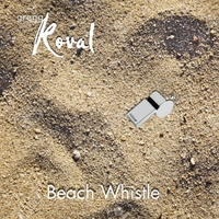 Gregg Koval | Beach Whistle