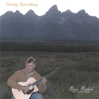 Greg Shelley | Bare Pickin'