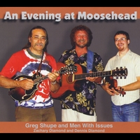 Greg Shupe | An Evening At Moosehead