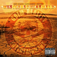 Grim Reality Entertainment | Westcoast Heatwave