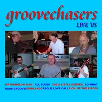 Groovechasers Live '05