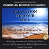 Growing Prosperity Productions: Christian Meditation Music: Relaxation for Your Soul