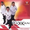 Grupo Bakkan: A Escondidas