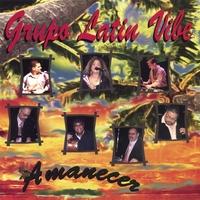 Grupo Latin Vibe: «Amanecer»